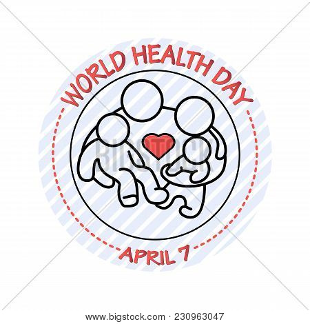 Vector Illustration Of Family Icon. World Health Day Card. April 7.