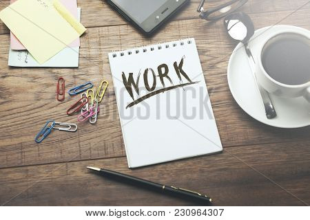 Work Text On Notebook With Coffee And Phone