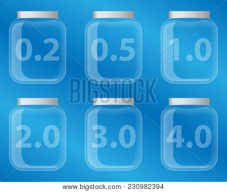 Set Of Glass Jars With Volume. Transparent Cans With A Capacity Designation.