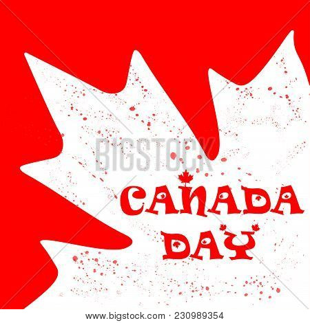 The Vector Illustration Created By Day Of Canada. A Card With A Maple Leaf.