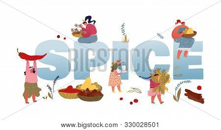 Spice and Seasoning Concept. Women with Ingredients Spices and Herbs for Cooking and Medicine Therapy. Organic Condiments, Health Care Poster Banner Flyer Brochure. Cartoon Flat Vector Illustration poster