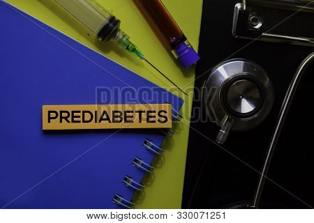 Prediabetes Text On Sticky Notes. Top View Isolated On Yellow Background. Healthcare/medical Concept
