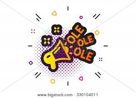 Championship With Megaphone Sign. Halftone Circles Pattern. Ole Chant Icon. Sports Event Symbol. Cla