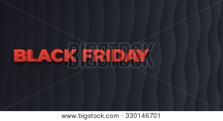 Black Friday Sale. 3d Letters In Red. Abstract Waves. Zigzag Trend Gradient Background. Stylish Blac