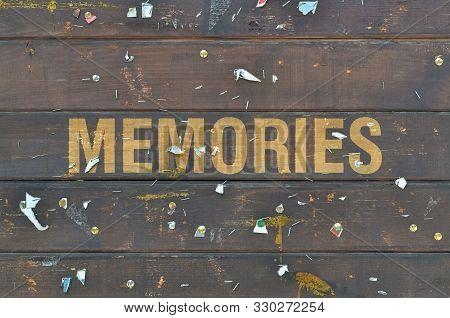 Single Word Memories Written On A Dark Wooden Background