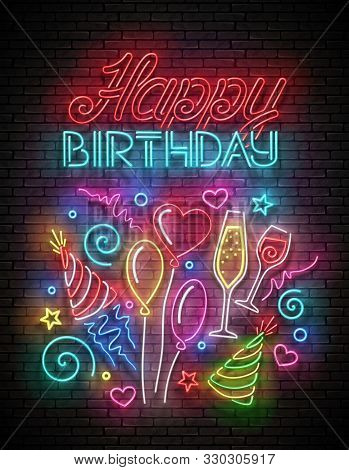 Glow Greeting Card With  Balloons, Champagne, Confetti And Happy Birthday Inscription. Neon Letterin