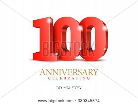 Anniversary 100. Red 3d Numbers. 100th Anniversary Celebration Poster Template. Vector Illustration