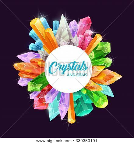 Crystals And Gems Vector Frame Of Precious Gemstones And Mineral Rocks, Magic Stones And Jewels Desi