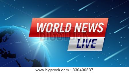 Breaking World News Background Composition Of Box Captions With Text And Earth Globe With Falling St