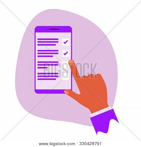 Hand With Smartphone Manages To Do List, Organise Tasks. Mobile App Development Checklist. Vector Fl