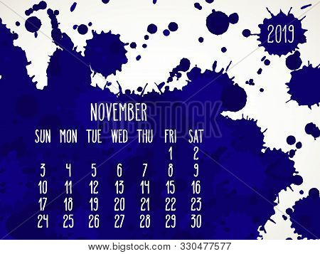 November Year 2019 Vector Monthly Calendar. Week Starting From Sunday. Hand Drawn Dark Blue Paint Sp