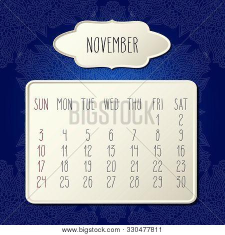 November Year 2019 Vector Monthly Calendar Over Dark Blue Doodle Ornate Hand Drawn Floral Background