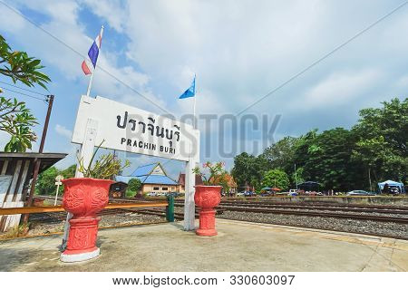 Prachin Buri, Thailand - October 04, 2019: Nameplate Of Prachin Buri Province At Prachin Buri Train