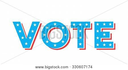 Vote Text With United States Of America Flag Design. Vector Illustration For National Elections Of U