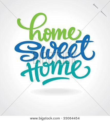 'home sweet home' hand lettering (vector)