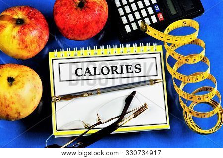 Calorie Counting For Food Plan. Healthy Lifestyle-to Monitor The Calorie Content Of Products And Bod