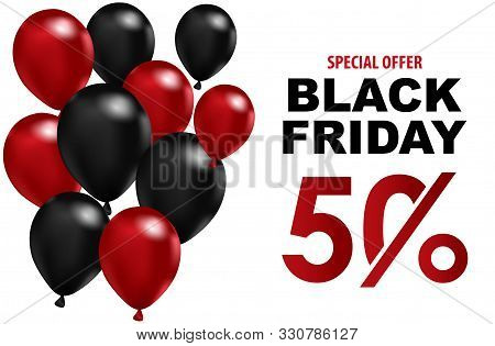 Celebration Balloon Sales Black Friday On A White Background. Balloons Black Friday. Red Balloons Wi