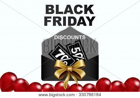 Celebration Balloon Sales Black Friday On A White Background. Envelope Black Friday. Red Balloons Wi