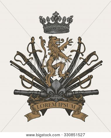 Vector Heraldic Coat Of Arms In Vintage Style With Lion, Crown, Sabers, Swords, Cannons And Ribbon.