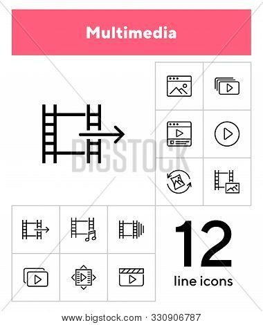 Multimedia line icon set. Video, footage, photo. Media content concept. Can be used for topics like player, cinema, movie poster