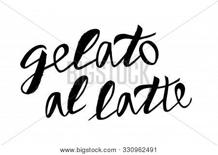 Vector Gelato Illustration For Bar, Restaurant, Cafe Menu. Gelato For The Design Of Signs, Website,