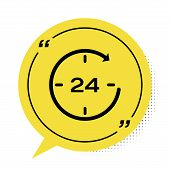 Black Clock 24 hours icon isolated on white background. All day cyclic icon. 24 hours service symbol. Yellow speech bubble symbol. Vector Illustration poster