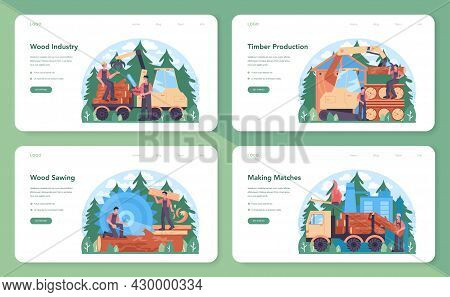 Wood Industry And Timber Production Web Banner Or Landing Page Set