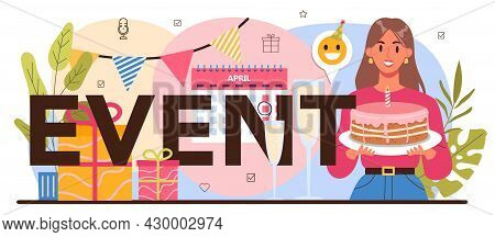 Event Typographic Header. Holiday, Ceremony Or Corporate Meeting