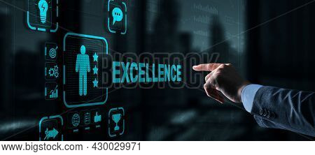 Excellence Concept. Quality Service. Businessman Pressing Excellence Virtual Screen