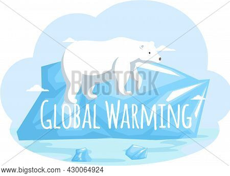 Placards And Posters Design Of Global Warming And Climate Change. Inscription Global Warming Vector