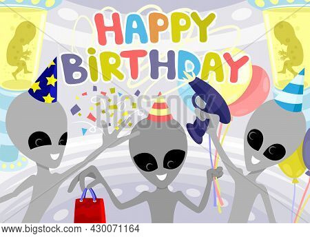 Holiday Illustration For A Happy Birthday With Funny Extraterrestrial Aliens.