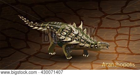 Acanthopolis Realistic Dinosaur. Vector Illustration Of A Prehistoric Dinosaur Ankylosaurus. Side Vi