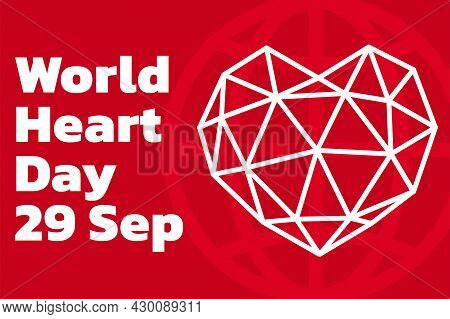 World Heart Day With Red Heart And World Sign Vector Design. Creative Poster Or Banner Of World Hear