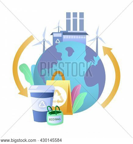 Eco Friendly Planet Earth, Reusable Bag, Cup, Wind Turbines, Vector Illustration. Clean Planet. Gree