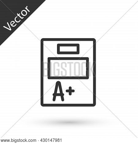 Grey Line Exam Sheet With A Plus Grade Icon Isolated On White Background. Test Paper, Exam, Or Surve