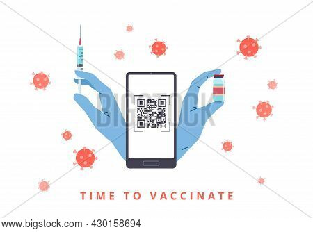 Vaccination, Registration Of A Qr Code. Hands In Medical Gloves With Syringe And Smartphone, Virus P