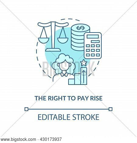 Right To Pay Rise Blue Concept Icon. Right To Get Payment Abstract Idea Thin Line Illustration. Enti