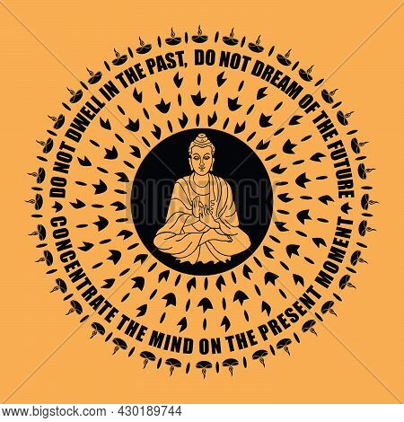 Buddhist Mandala With Buddha Quote Vector Design For Print In Black And Golden Color - Do Not Dwell