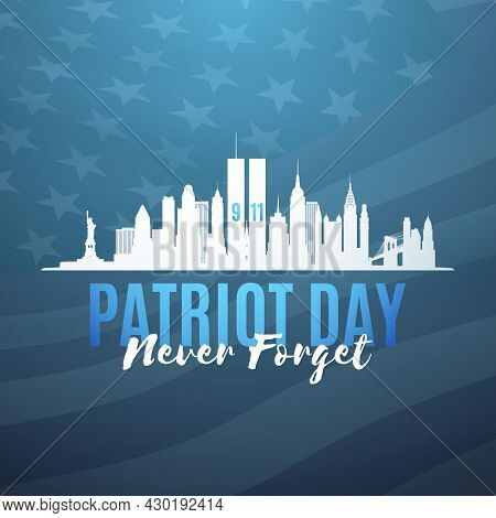 New York Skyline Silhouette With Twin Towers And Text Never Forget. American Patriot Day Banner. Sep