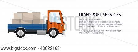 Orange Small Cargo Truck With Boxes , Delivery Services And Logistics Banner, Shipping And Freight O