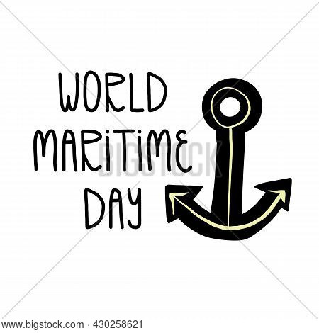 World Maritime Day Hand Lettering, Anchor, The Symbol Of Hope. Cartoon, Hand-drawn Vector Isolated I