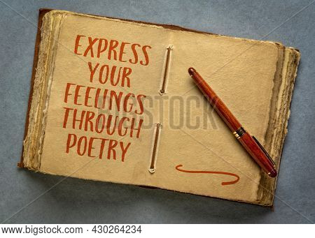 express your feelings through poetry, inspirational handwriting in a retro journal or diary, journaling concept