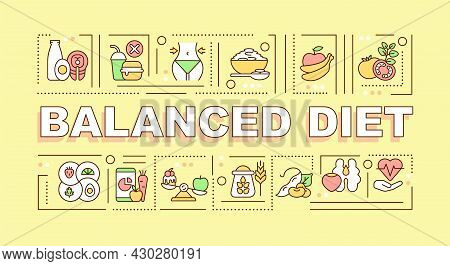 Balanced Diet Word Concepts Banner. Products Rich In Nutrients. Infographics With Linear Icons On Ye
