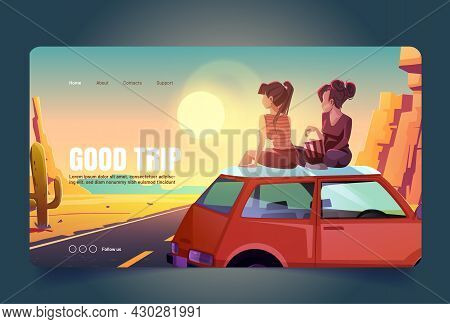 Good Trip Cartoon Landing Page, Girlfriends Sit On Car Roof Top Admire Beautiful Sunset Or Sunrise V