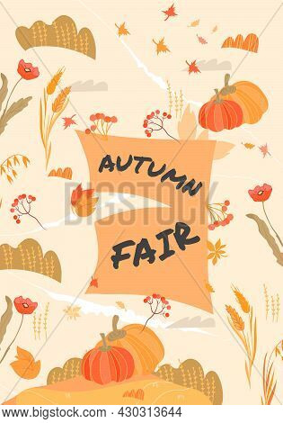 Autumn Harvest Farm Fair Banner Or Poster Design With Yellow Leaves, Seasonal Dishes And Pumpkins. B