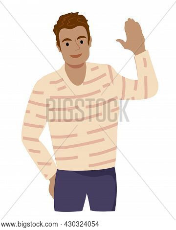 Heerful Man Waving Hello. Greeting Gesture. Guy Waving Hand Saying Hi. Smily Man In Casual Clothes M