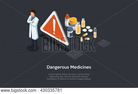 Vector Illustration In Cartoon 3d Style. Isometric Composition With Character And Objects. Dangerous