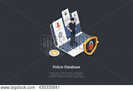 Isometric 3d Illustration. Cartoon Style Vector Composition On Electronic Police Database Concept. I