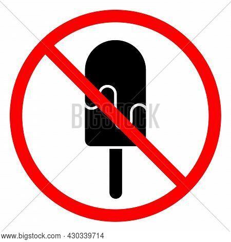 Ice Cream Are Forbidden. Stop Ice Cream Icon. Vector Illustration. No Ice Cream Entry