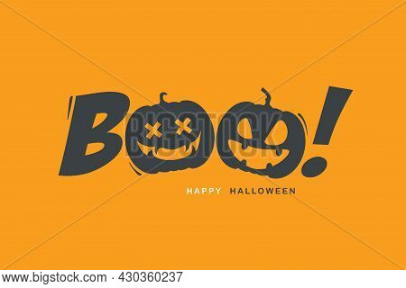 Halloween Message Boo! On Orange Background. Illustrator Vector